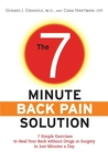 The 7-Minute Back Pain Solution: 7 Simple Exercises to Heal Your Back Without Drugs or Surgery in Just Minutes a Day