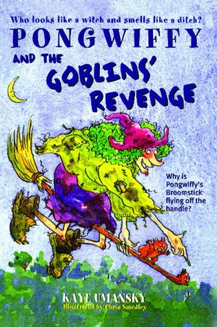 Pongwiffy and the Goblins' Revenge