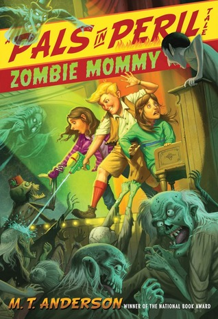 Zombie Mommy by M.T. Anderson