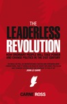 Leaderless Revolution: How to Free Yourself and Then the World