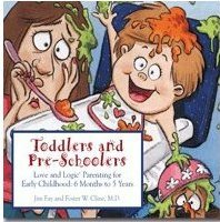Toddlers and Pre-Schoolers by Jim Fay