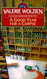 A Good Year for a Corpse (Susan Henshaw, #7)