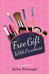 Free Gift with Purchase by Jackie Pilossoph