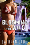 Blooming in the Wild (Hawaiian Heroes, #3)