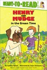 Henry and Mudge in the Green Time (Henry and Mudge, #3)
