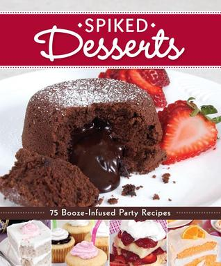 Spiked Desserts by Peg Couch