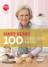 Mary Berry 100 Cakes and Bakes (My Kitchen Table)