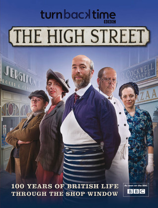 The High Street: 100 Years of British Life Through the Shop Window