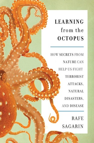 Learning From the Octopus by Rafe Sagarin