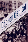 Chosen Capital: The Jewish Encounter with American Capitalism