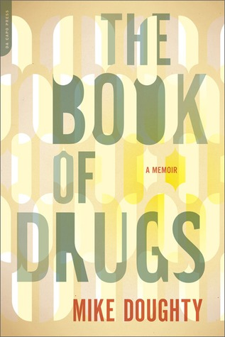 The Book of Drugs by Mike Doughty