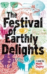 The Festival of Earthly Delights