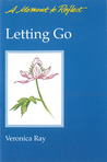 Letting Go Moments to Reflect: A Moment to Reflect