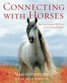 Connecting with Horses: The Life Lessons We Can Learn From Horses