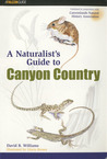 Naturalist's Guide to Canyon Country