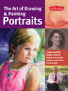 The Art of Drawing & Painting Portraits by Tim Chambers