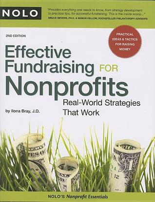 Effective Fundraising for Nonprofits by Ilona Bray