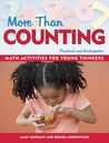 More Than Counting: Whole-Math Activities for Preschool and Kindergarten