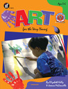 Art for the Very Young, Grades Preschool - K