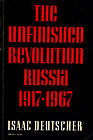 The Unfinished Revolution: Russia 1917-67