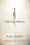 Gathering of Waters by Bernice L. McFadden