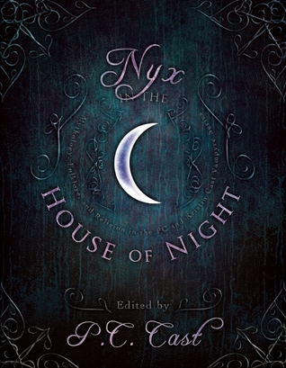 Nyx in the House of Night by P.C. Cast