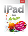 iPad for Artists:...