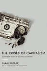 The Crises of Capitalism: A Different Study of Political Economy