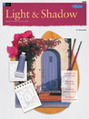 Light & Shadow  /  Oil: Learn to Paint Step by Step
