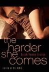 The Harder She Comes by D.L. King