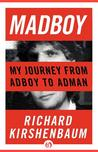 Madboy: My Journey from Adboy to Adman