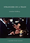 Strangers on a Train: A Queer Film Classic
