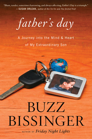 Father's Day: A Journey into the Mind and Heart of My Extraordinary Son