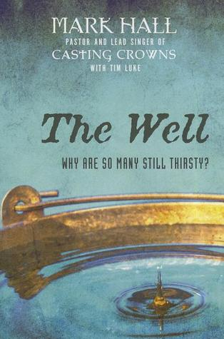 The Well by Mark Hall