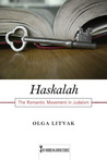 Haskalah: The Romantic Movement in Judaism