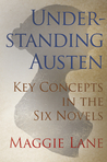 Understanding Austen: Key Concepts in the Six Novels