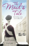 The Maid's Tale by Rose Plummer