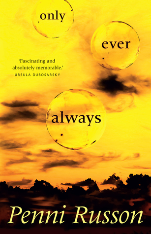 Only Ever Always by Penni Russon