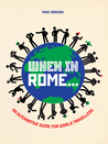 When in Rome . . .: An Alternative Guide for World Travellers
