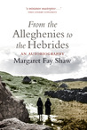 From the Alleghenies to the Hebrides: An Autobiography