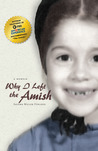Why I Left the Amish by Saloma Miller Furlong