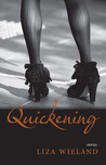 Quickening: Stories