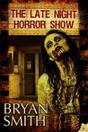 The Late Night Horror Show