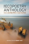 The Ecopoetry Anthology by Ann Fisher-wirth