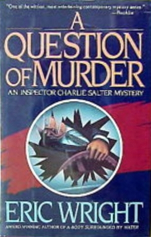 A Question of Murder by Eric Wright