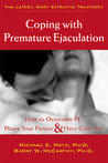 Coping with Premature Ejaculation: How to Overcome PE, Please Your Partner, and Have Great Sex