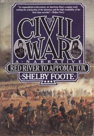 The Civil War, Vol. 3 by Shelby Foote