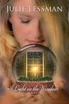 A Light in the Window by Julie Lessman