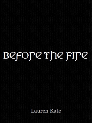 Before the Fire by Lauren Kate