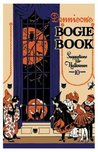 Dennison's Bogie Book: A 1921 Guide For Vintage Decorating And Entertaining At Halloween And Thanksgiving (9th Edition)